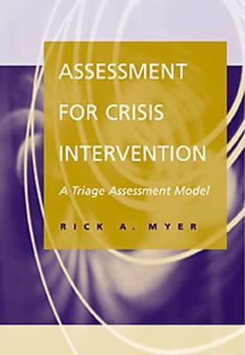 Assessment for Crisis Intervention By Myer, Rick